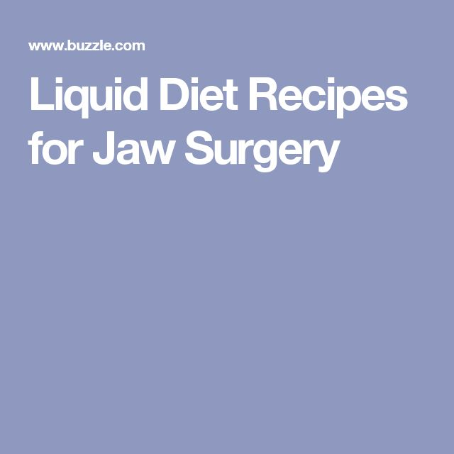Liquid Diet Recipes for Jaw Surgery