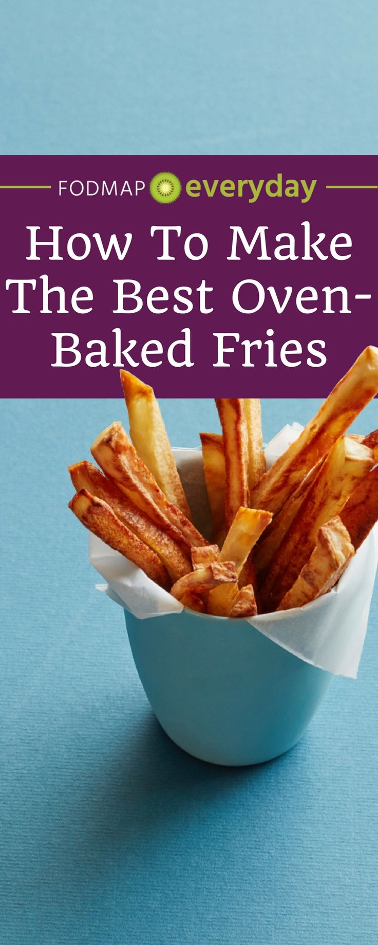 Learn how to make crispy delicious oven-baked fries! Oven-baked fries are low FODMAP and much healthier than deep fried french fries!