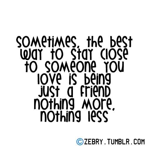 Relationship Quotes Just Friends: Friend Zone Just Friends Quotes. QuotesGram