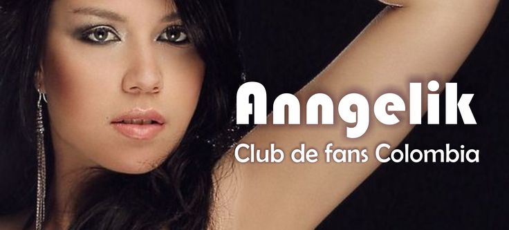 Anngelik club de fans colombia