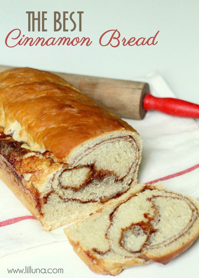 The BEST Cinnamon Bread recipe ever!