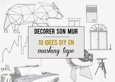 Aly's Chronicles: Déco murale à mini-prix : 10 DIY en Masking Tape