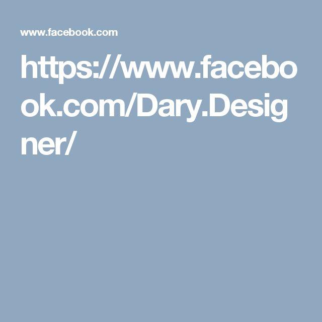 https://www.facebook.com/Dary.Designer/