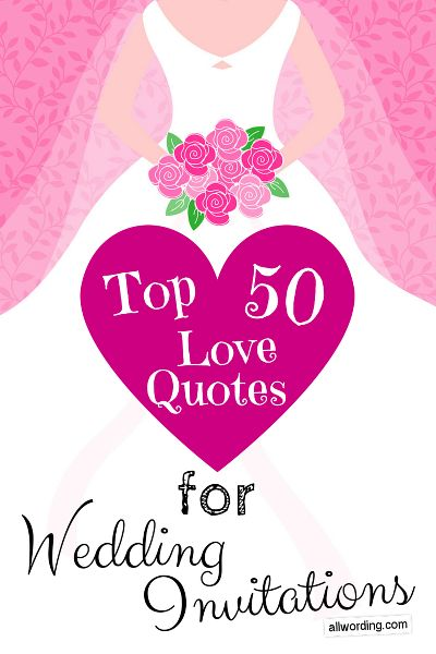 Top 50 Love Quotes For Wedding Invitations