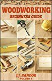 Free Kindle Book -   Woodworking: Woodworking for beginners, DIY Project Plans, Woodworking book (Beginners Guide 1) Check more at http://www.free-kindle-books-4u.com/crafts-hobbies-homefree-woodworking-woodworking-for-beginners-diy-project-plans-woodworking-book-beginners-guide-1/