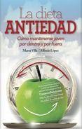 la dieta antiedad-alfredo lopez-marta villa-9788416002412