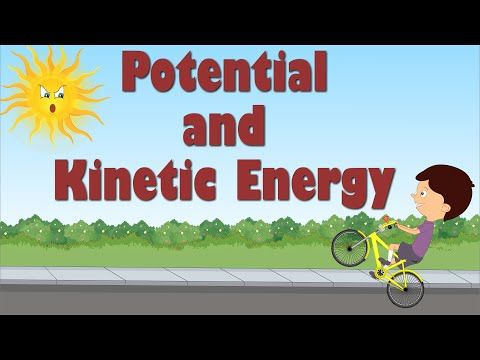Potential and Kinetic Energy for Kids - YouTube