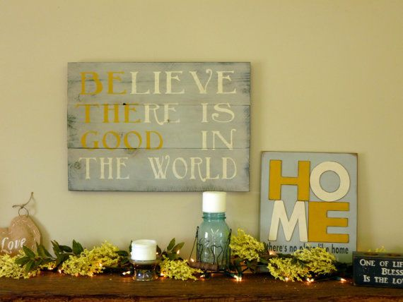 Be The Good Sign Rustic Gray And Yellow Room Decor Home Shabby Chic
