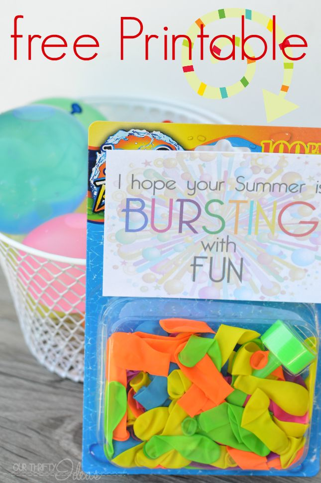 FREE printable to use with water balloons as a fun End of the School Year gift for friends
