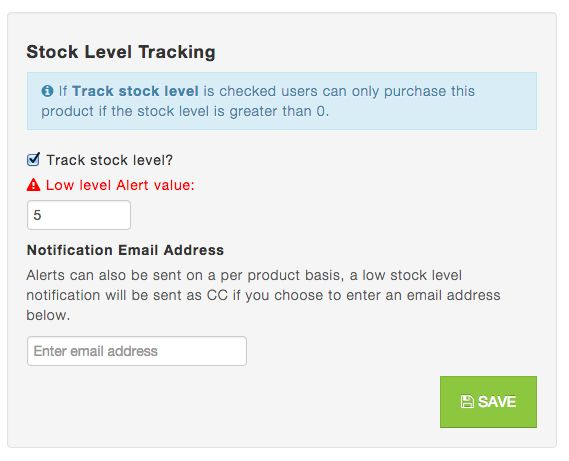 Stock level tracking Receive alerts when stock levels of products in your ecommerce website reach a low level, specify an additional email address plus your own to improve supply chain management.