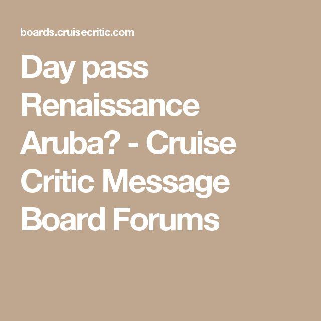 Day pass Renaissance Aruba? - Cruise Critic Message Board Forums