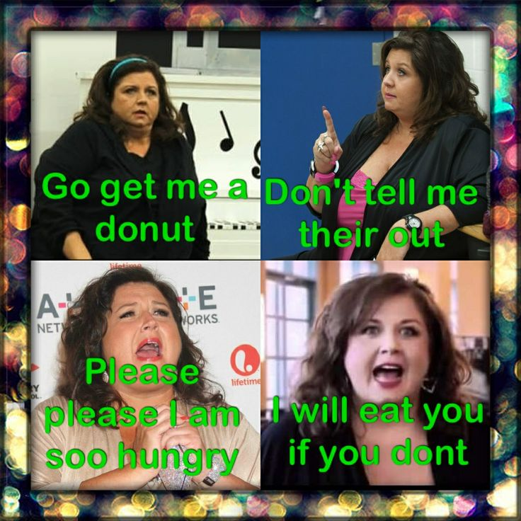 Dance moms Abby lee miller- funny how every joke about her involves her eating you