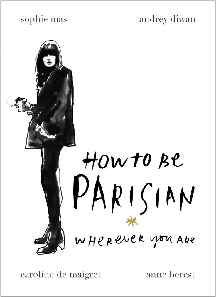 How to be Parisian ...