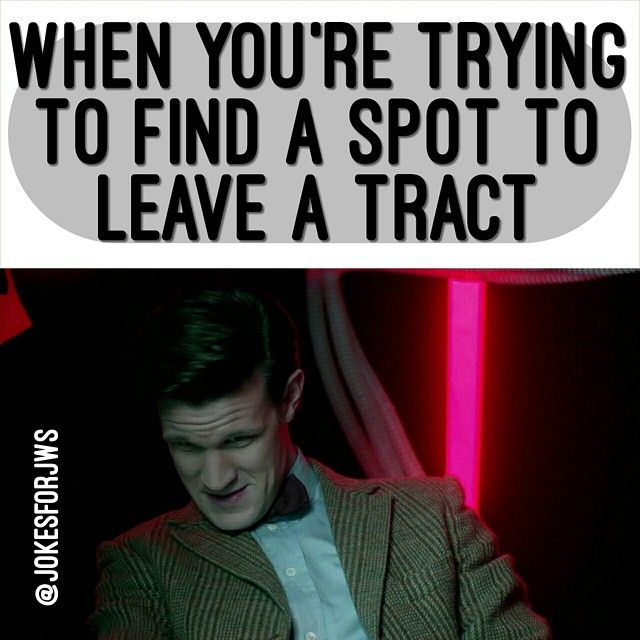 Doctor Who & a JW meme!!! Jokes For JWs - JW Memes @jokesforjws | Websta (Webstagram)