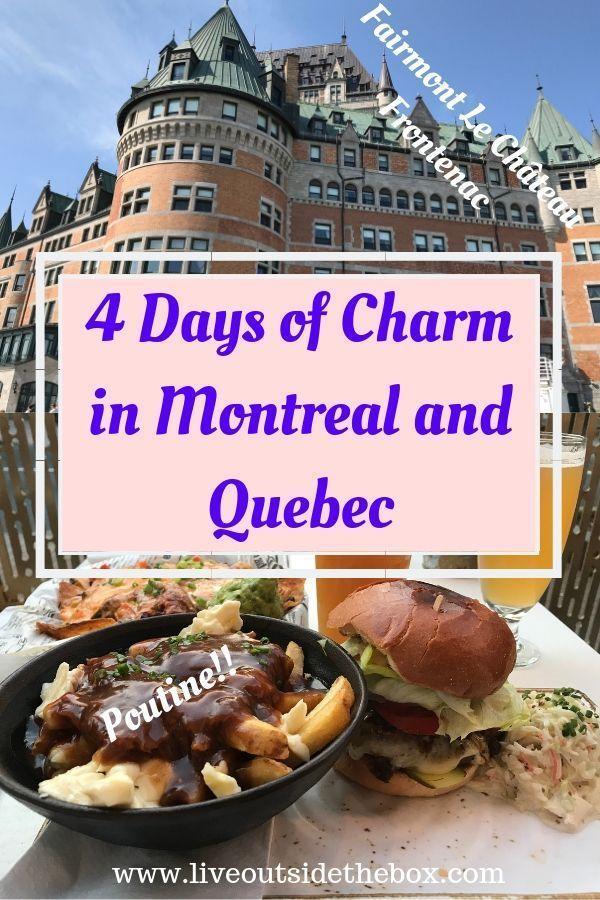 4 Days Of European Charm In Quebec In 2020 Quebec Quebec City Long Weekend Getaways