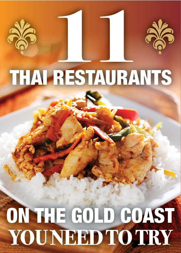 Think you've been there, Thai'd that? Don't miss our top list of where to get your Pad Thai to your Tom Yum on the Gold Coast, from Surfers Paradise to Coolangatta!