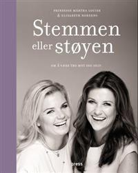 Stemmen eller støyen (Innbundet) av Märtha Louise, Elisabeth Nordeng fra Adlibris. Om denne nettbutikken: http://nettbutikknytt.no/adlibris/