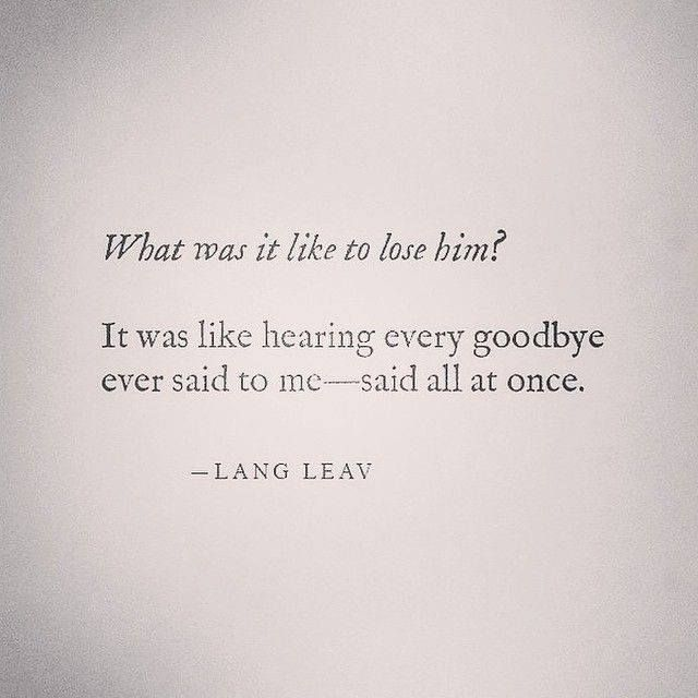 What Was It Like * Your Daily Brain Vitamin v7.16.15 * Losing someone close to you hurts. There's no way around it, but through it. | Lean In Motivational | Inspirational | Life | Love | Quotes | Words of Wisdom | Quote of the Day | DBV |