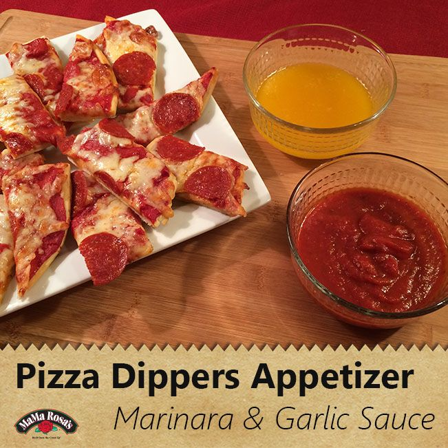 Quick, easy and delicious appetizers sure to please even the pickiest eaters. Try simple marinara sauce and garlic dipping sauce with MaMa Rosa pizza strips.
