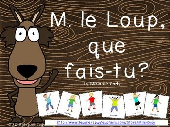"""Get students talking and moving with this fun vocabulary building game. Using a wolf puppet or container (with the wolf glued on) go around the circle chanting """"M. le Loup, que fais-tu?"""". The person holding the wolf at the end of the chant picks a card from the container."""