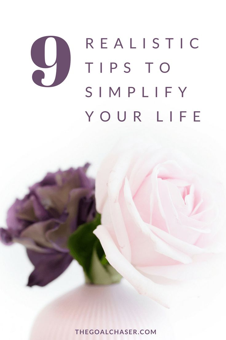 The journey to simple living is actually not so simple. Here are 9 realistic but effective tips to get you started on simplifying your life. #simpleliving #minimalism