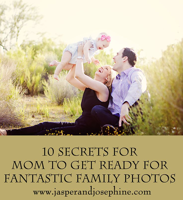 Family Photo Session Tips How To Get Mom Ready For Family