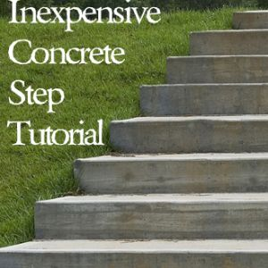 Inexpensive DIY Concrete Steps- Tutorial Page 3