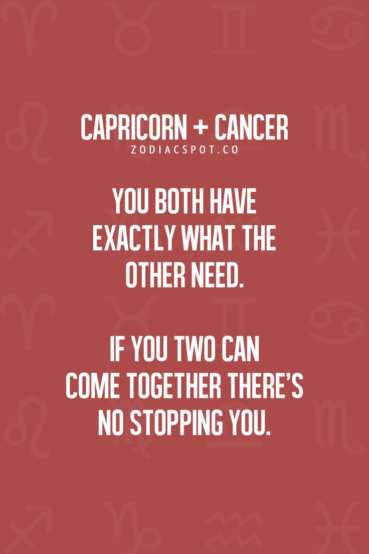 capricorn dating a cancer Some signs are overly idealistic (aries, gemini), while others lead with a more practical approach (virgo, capricorn) when feeling out a new relationship, certain signs seek stability (cancer, libra), while others are all about fiery passion (leo, scorpio) and, of course, when the going gets tough, some.
