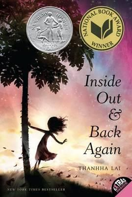 Inside Out & Back Again - Thanhha Lai - a verse novel. Loved it. 5 stars.