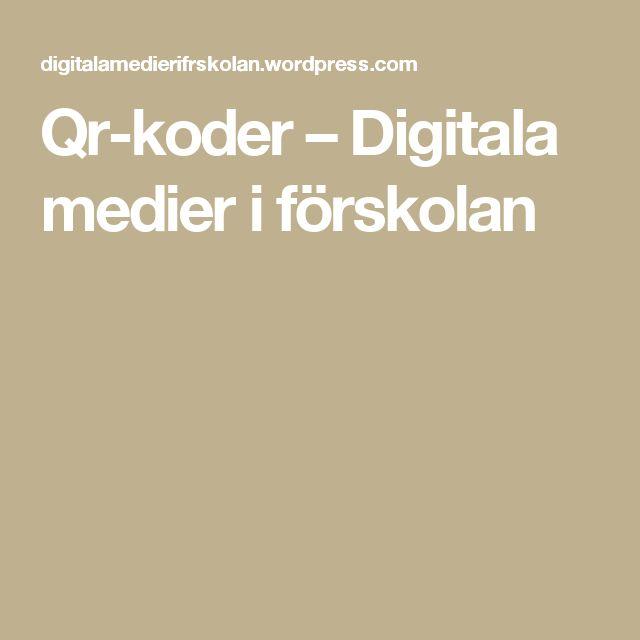 Qr-koder – Digitala medier i förskolan