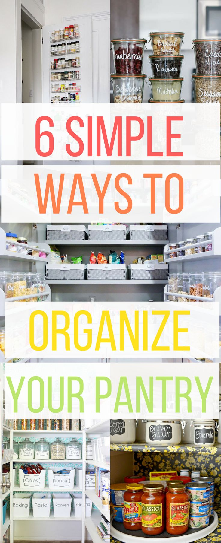 6 Simple Genius Ways to Organize Your Pantry and Keep it That Way! Kitchen Organization, Organize Home, Organize Food, Organize Small space