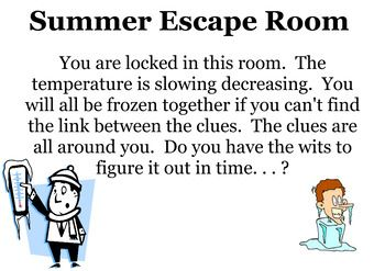 Here's a fun way to get students engaged in learning.  My students loved this and want to do more!  This is modeled as an escape room challenge with a theme for summer.  There are clues, problems dealing with percent proportions, equations, expressions, fractions, decimals, logic, and puzzles.