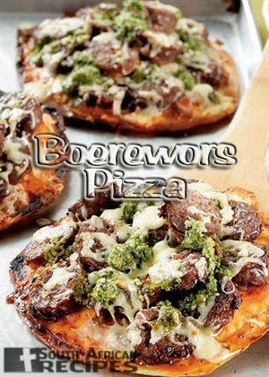 South African Recipes   BOEREWORS PIZZA