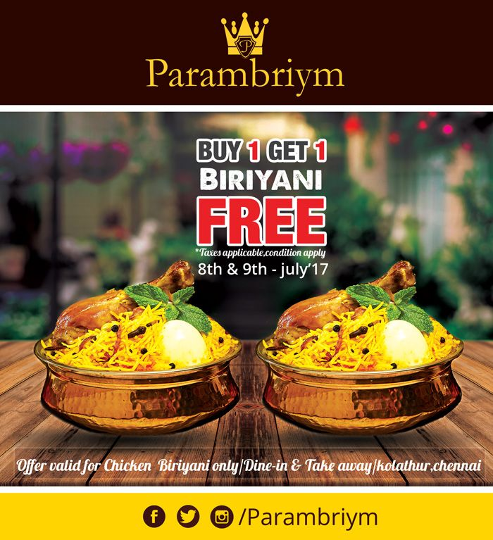 To all the people around #kolathur, come and enjoy our biryani with buy 1 get one free offer - This weekend. #weekend #biryani #free #parambriym