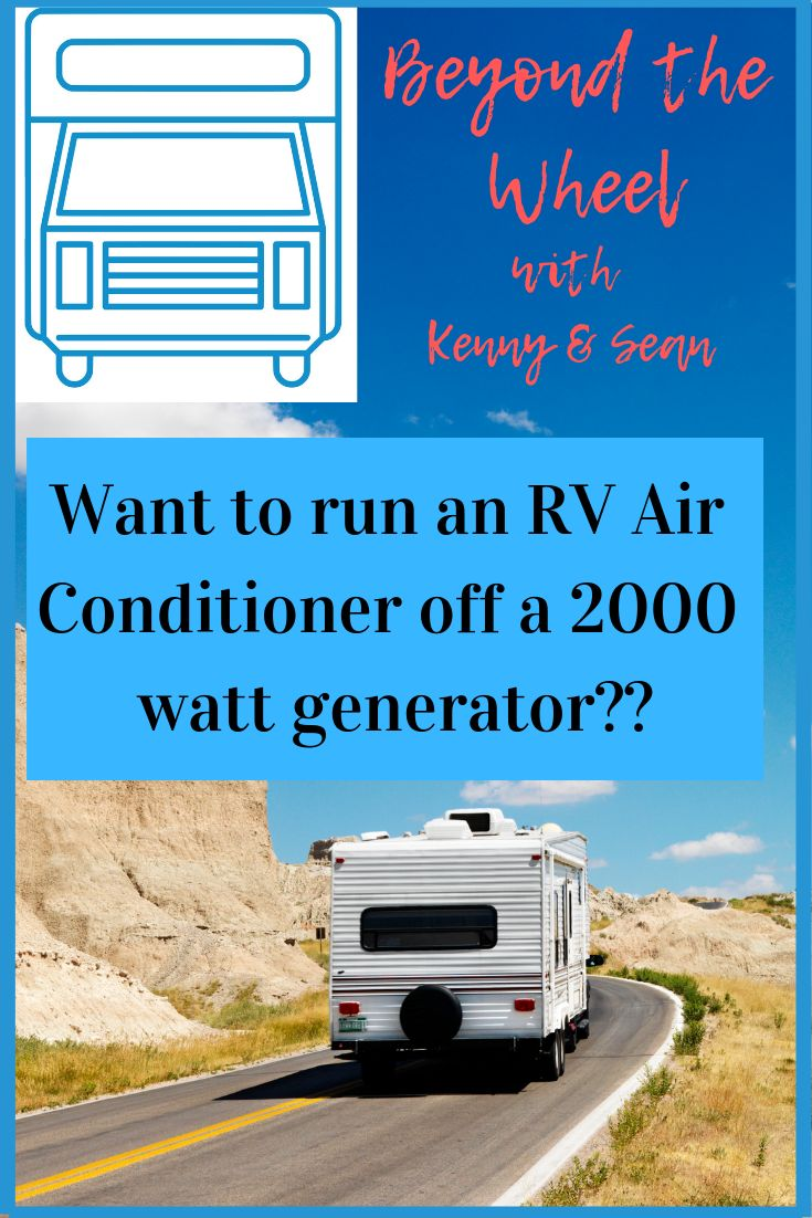 Learn how you can run your RV air conditioner from a 2000