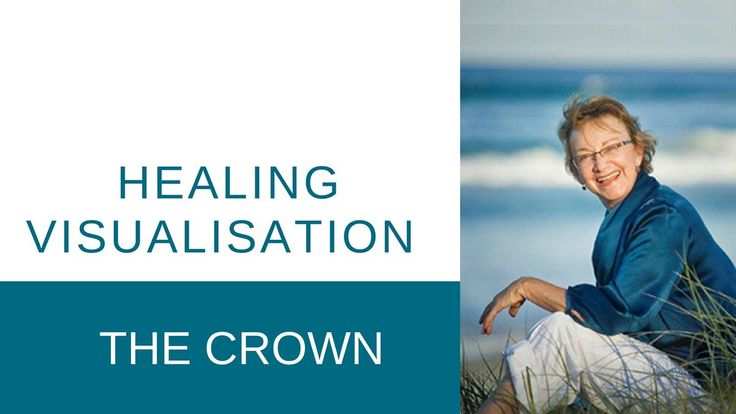 Healing Visualisation - THE CROWN
