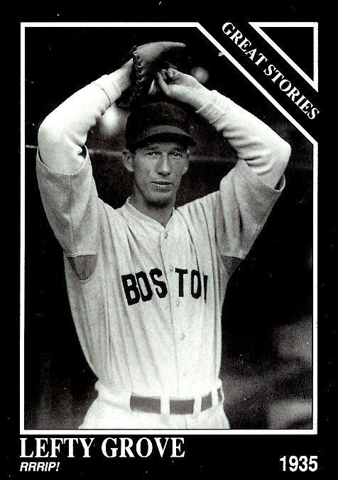 LEFTY  GROVE  The Sporting News 1992 Colon Collection #431 - MINT #Boston