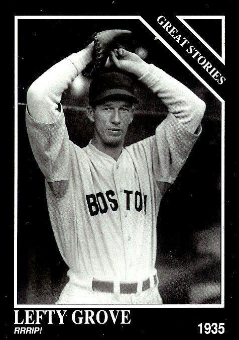 LEFTY  GROVE  The Sporting News 1992 Conlon Collection #431 - MINT #Boston
