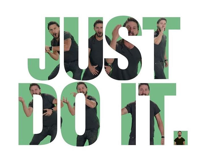 Just Do It Just Do It Shia Labeouf Just Do It Wallpapers Just do it shia wallpaper