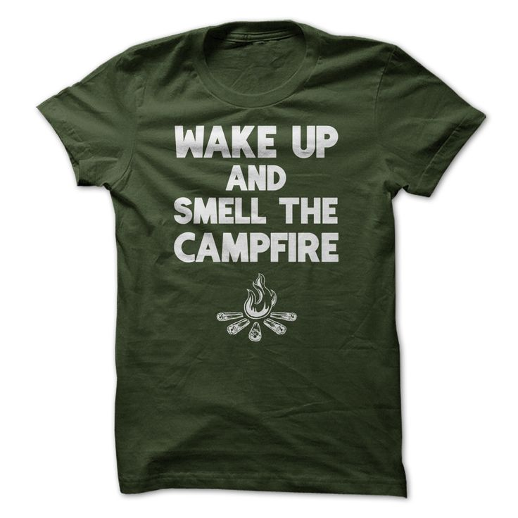 Wake Up And Smell The Campfire Camping T Shirt