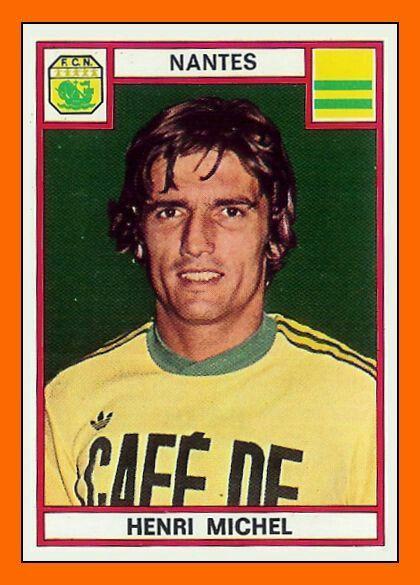 Henri Michel of FC Nantes in 1974.