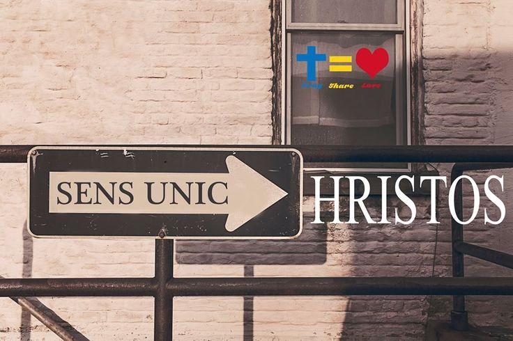 https://www.facebook.com/praysharelove/ SENS UNIC -->HRISTOS #Dumnezeu #Hristos #sensunic