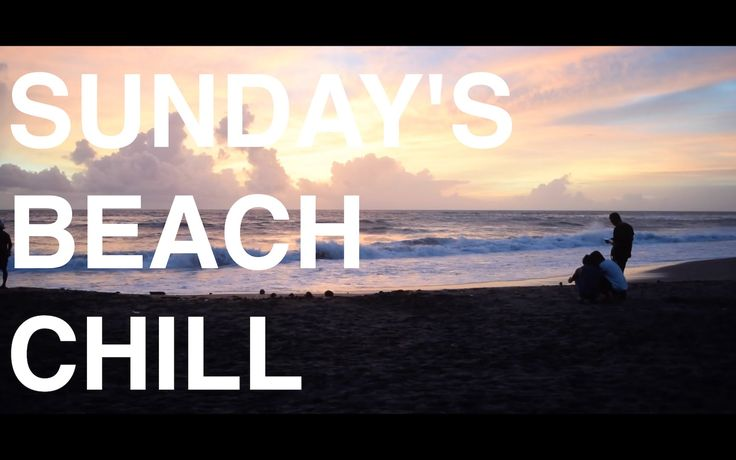 FILM#8 SUNDAY'S BEACH CHILL   NEDĚLNÍ PLÁŽOVÁ POHODA