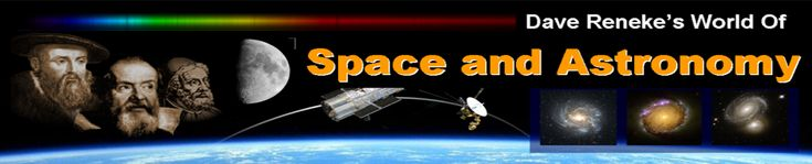 David Reneke   Space and Astronomy News   Space News, Astronomy News, Telescopes, Astrophotography, UFOs