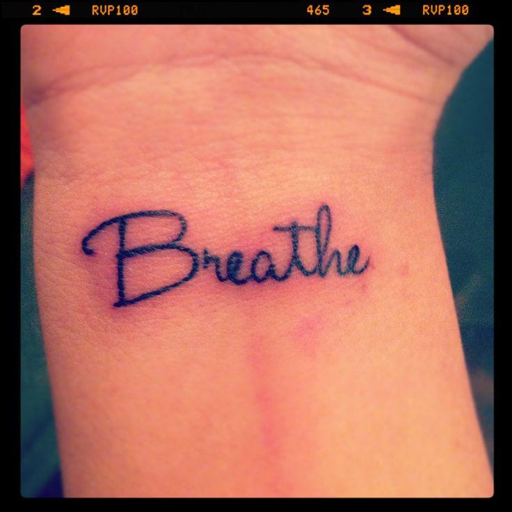 Just Breathe Lettering Tattoo On Wrist: Breathe Wrist Tattoo