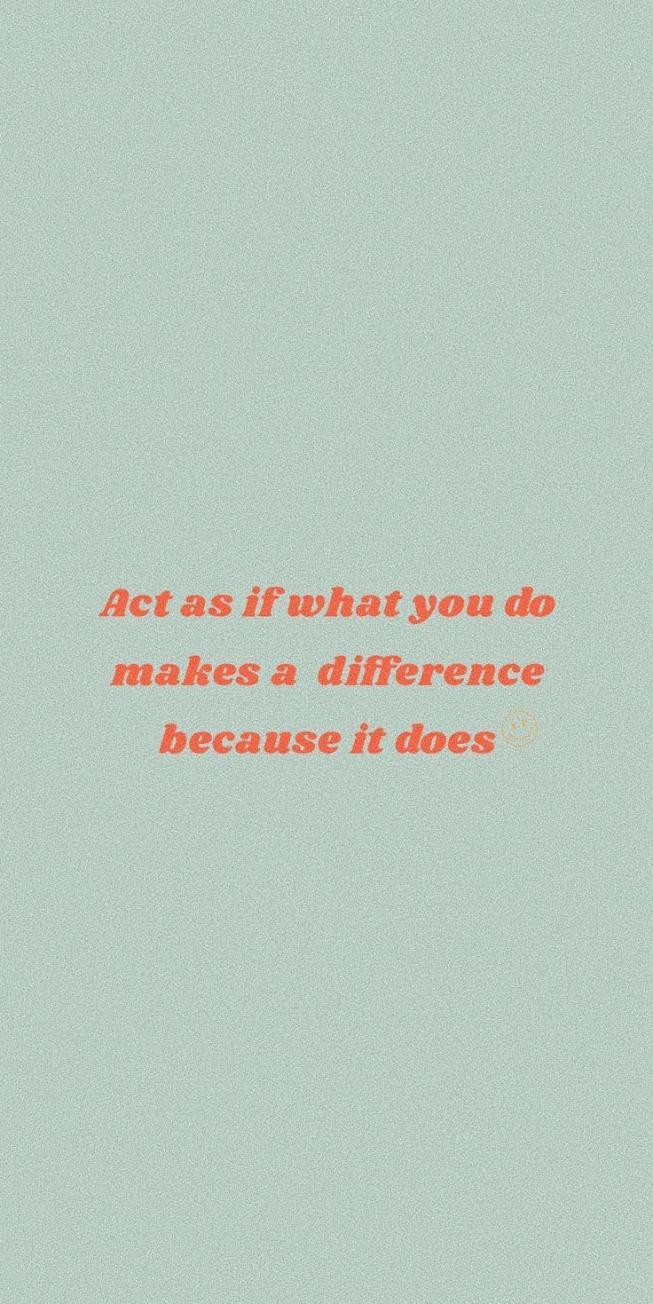 What you do makes a difference. ) in 2020