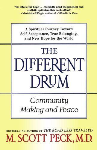 The Different Drum: Community Making and Peace by M. Scot... https://www.amazon.com/dp/0684848589/ref=cm_sw_r_pi_dp_x_q-QuybQT394Q3