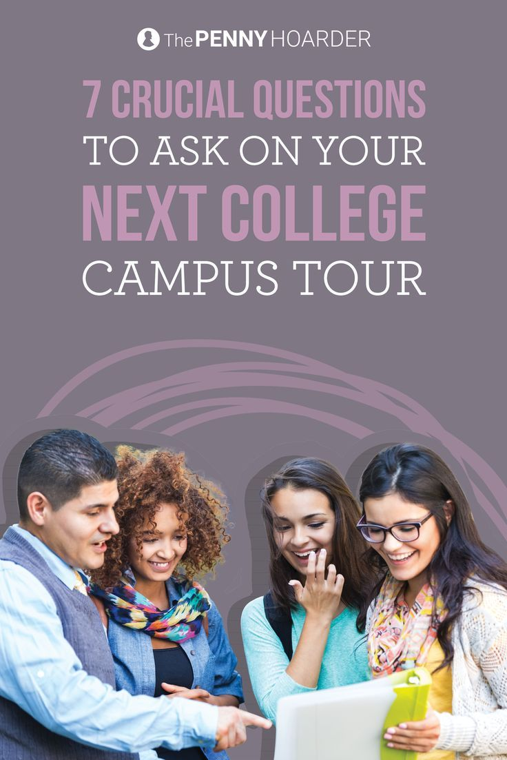 Picking a college isn't easy. To help you make the most of your college visits, we asked four campus tour guides to recommend the best questions to ask on college tours. /thepennyhoarder/