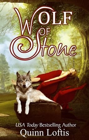 Cover Reveal for Wolf of Stone (The Gypsy Healer Series #2) By Quinn Loftis
