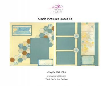 Simple Pleasures Layout Kit by Scrap'n With Flair